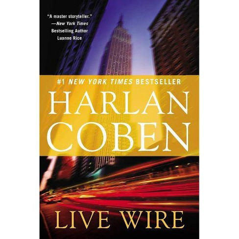Live Wire - (Myron Bolitar) by  Harlan Coben (Paperback) - image 1 of 1