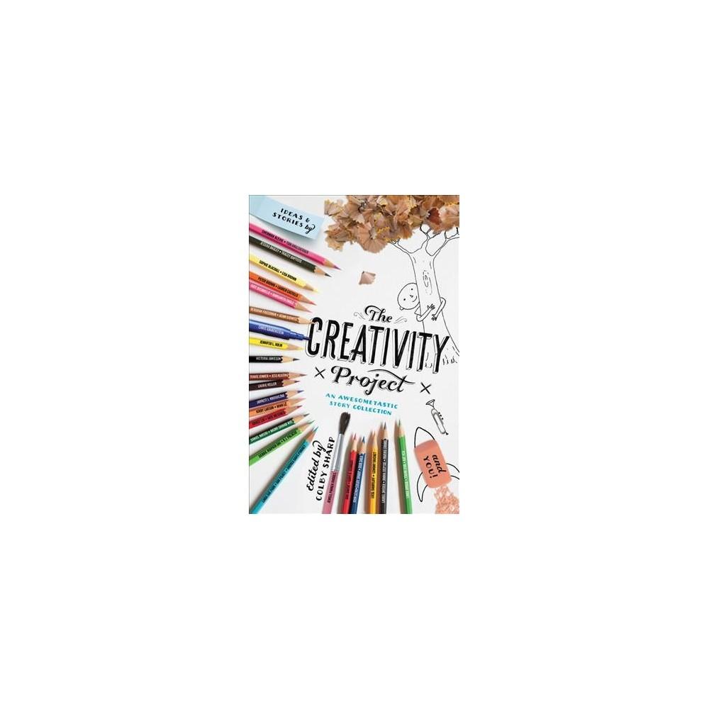 Creativity Project - (Hardcover)