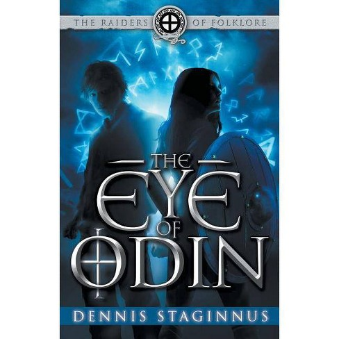 The Eye of Odin - (Raiders of Folklore) by  Dennis Staginnus (Paperback) - image 1 of 1