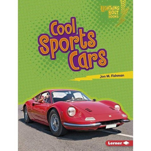 Cool Sports Cars - (Lightning Bolt Books (R) -- Awesome Rides) by  Jon M Fishman (Hardcover) - image 1 of 1