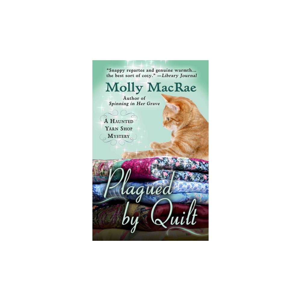 Plagued by Quilt (Large Print) (Paperback) (Molly Macrae)