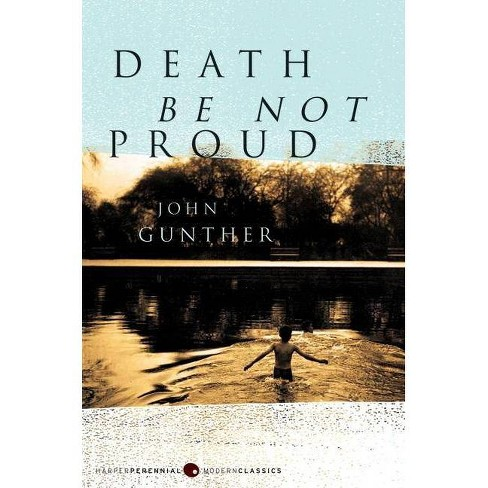Death Be Not Proud - (P.S.) by  John J Gunther (Paperback) - image 1 of 1