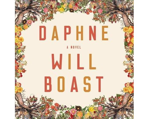 Daphne -  Unabridged by Will Boast (CD/Spoken Word) - image 1 of 1