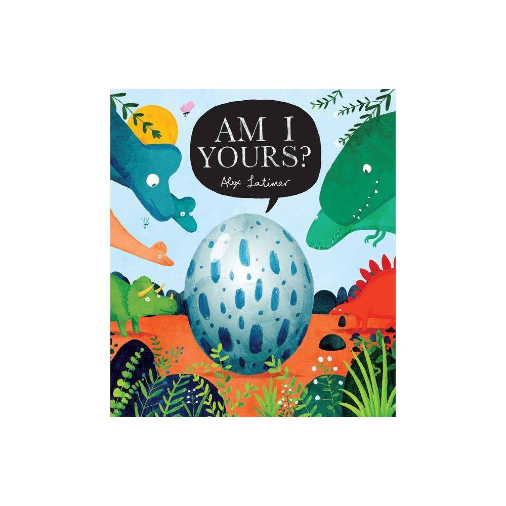 Am I Yours By Alex Latimer Paperback