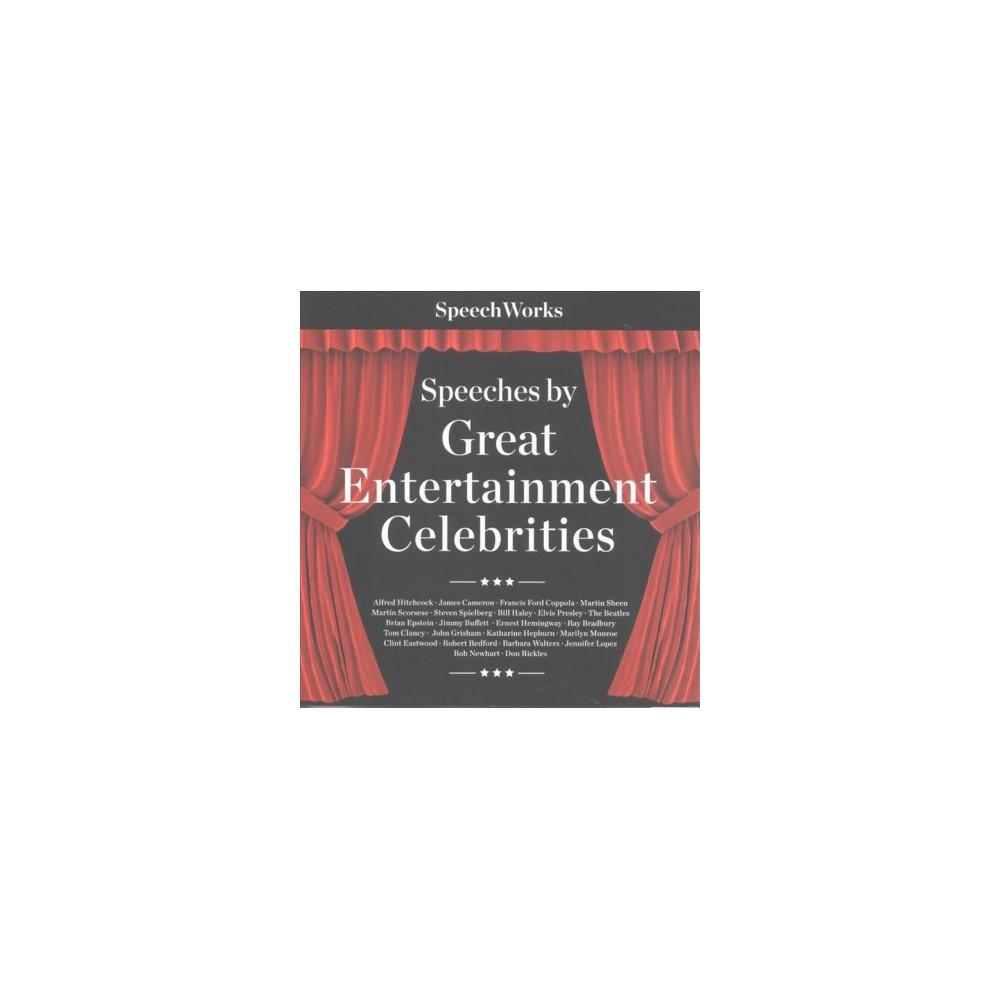 Speeches by Great Entertainment Celebrities (Unabridged) (CD/Spoken Word)