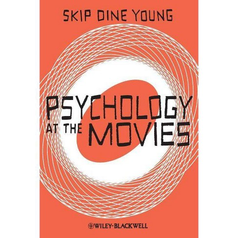 Psychology at the Movies - by  Skip Dine Young (Paperback) - image 1 of 1