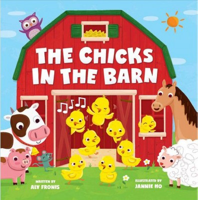 Chicks in the Barn (Hardcover)(Aly Fronis)