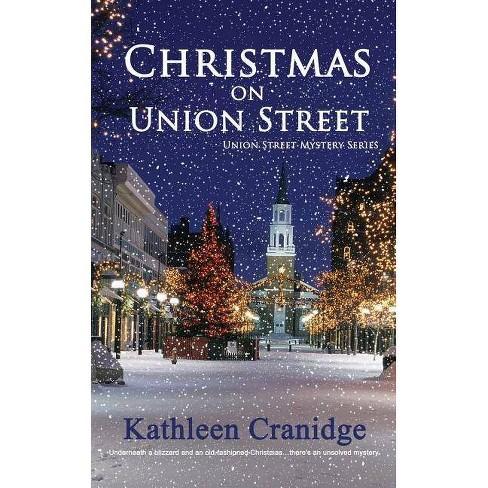 Christmas on Union Street - (Union Street Mystery) by  Kathleen Cranidge (Paperback) - image 1 of 1