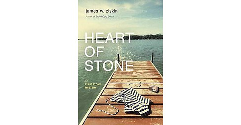 Heart of Stone (Paperback) (James W. Ziskin) - image 1 of 1