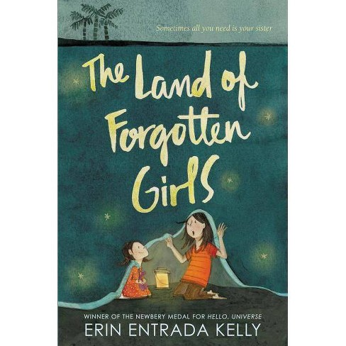 The Land of Forgotten Girls - by  Erin Entrada Kelly (Hardcover) - image 1 of 1