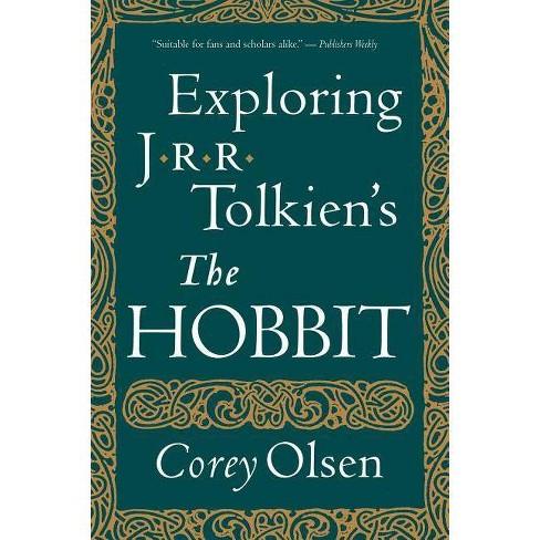 "Exploring J.R.R. Tolkien's ""the Hobbit"" - by  Corey Olsen (Paperback) - image 1 of 1"
