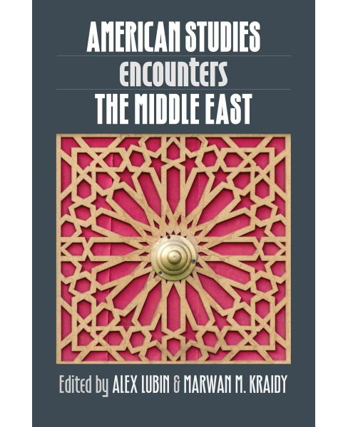 American Studies Encounters the Middle East (Hardcover) - image 1 of 1