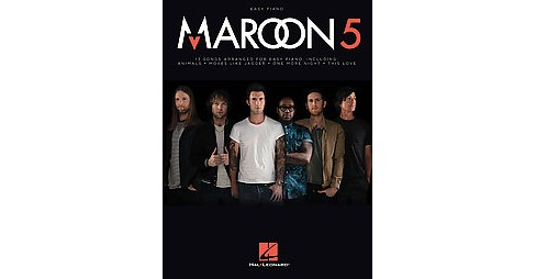 Maroon 5 : Easy Piano (Paperback) - image 1 of 1