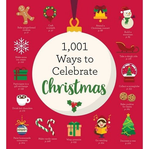 1,001 Ways to Celebrate Christmas - by  Cider Mill Press (Paperback) - image 1 of 1