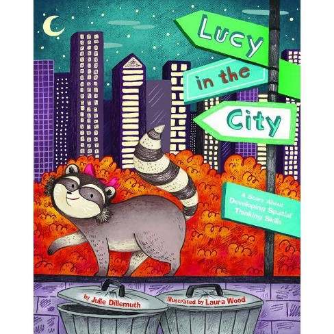 Lucy in the City - by  Julie Dillemuth (Hardcover) - image 1 of 1