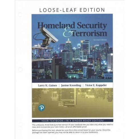 Homeland Security Terrorism By Larry K Gaines Janine Kremling