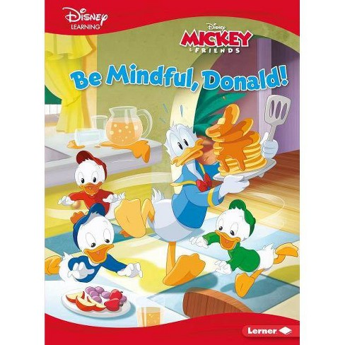 Be Mindful, Donald! - (Disney Learning Everyday Stories) by  Vickie Saxon (Hardcover) - image 1 of 1