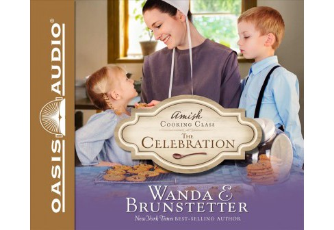 Celebration : Library Edition -  Unabridged by Wanda E. Brunstetter (CD/Spoken Word) - image 1 of 1