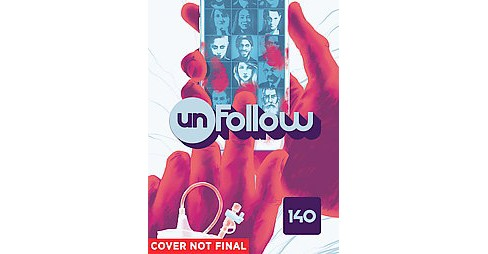 Unfollow 1 : 140 Characters (Paperback) (Rob Williams) - image 1 of 1