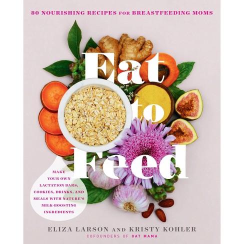 Eat to Feed - by  Eliza Larson & Kristy Kohler (Paperback) - image 1 of 1