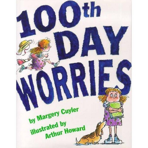 100th Day Worries - by  Margery Cuyler (Hardcover) - image 1 of 1