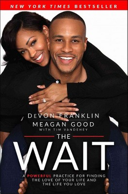 Wait : A Powerful Practice to Finding the Love of Your Life and the Life You Love (Reprint)(Paperback)