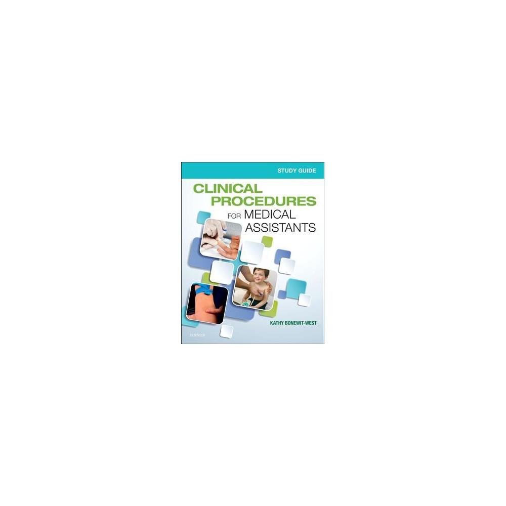 Clinical Procedures for Medical Assistants (Paperback) (Kathy Bonewit-West)