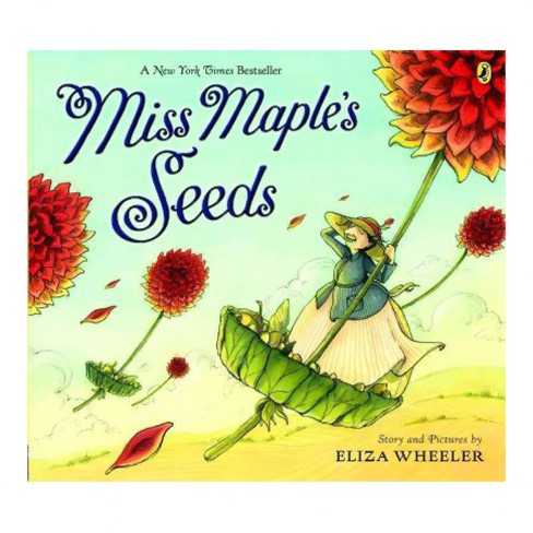 Miss Maple's Seeds (Reprint) (Paperback) (Eliza Wheeler) - image 1 of 1