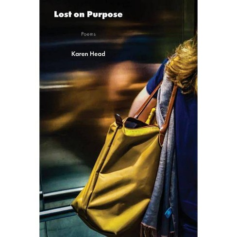 Lost on Purpose - by  Karen Head (Paperback) - image 1 of 1