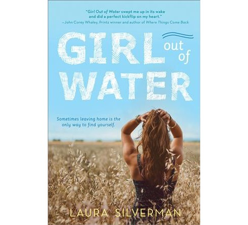 Girl Out of Water -  by Laura Silverman (Paperback) - image 1 of 1