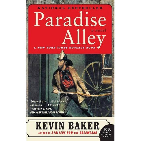 Paradise Alley - (City of Fire Trilogy) by  Kevin Baker (Paperback) - image 1 of 1