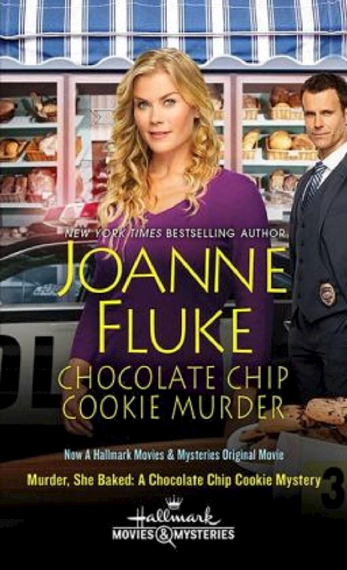 Chocolate Chip Cookie Murder ( Hannah Swensen Mysteries) (Media Tie-In) (Paperback) by Joanne Fluke - image 1 of 1