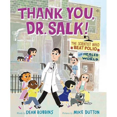 Thank You, Dr. Salk! - by  Dean Robbins (Hardcover) - image 1 of 1