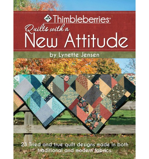 Thimbleberries Quilts with a New Attitude (Paperback) (Lynette Jensen) - image 1 of 1