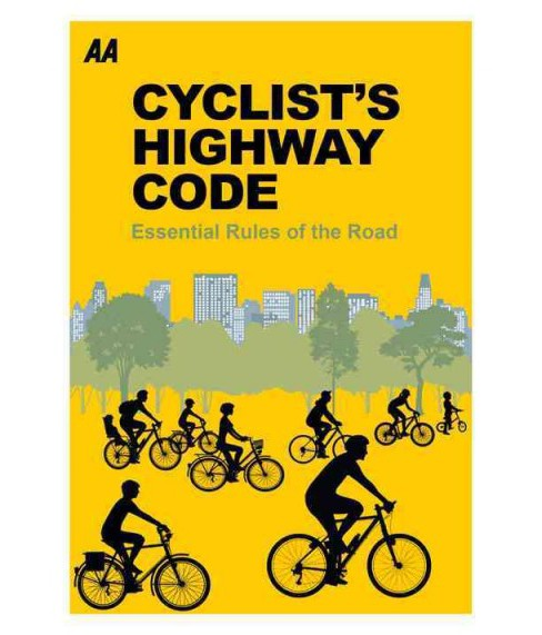 Cyclists' Highway Code : Essential Rules of the Road (Paperback) - image 1 of 1