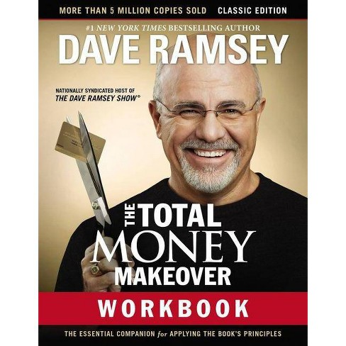 The Total Money Makeover Workbook: Classic Edition - by  Dave Ramsey (Paperback) - image 1 of 1