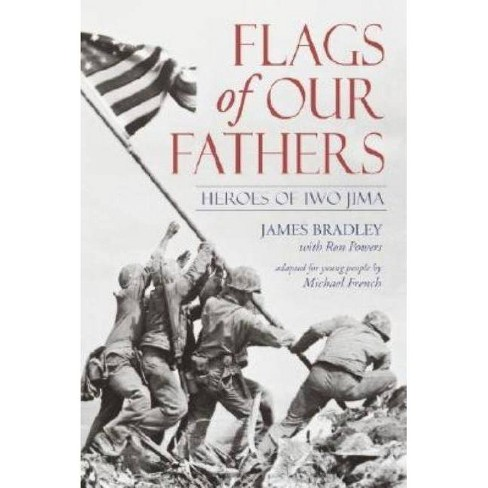 Flags of Our Fathers - by  James Bradley & Ron Powers (Paperback) - image 1 of 1