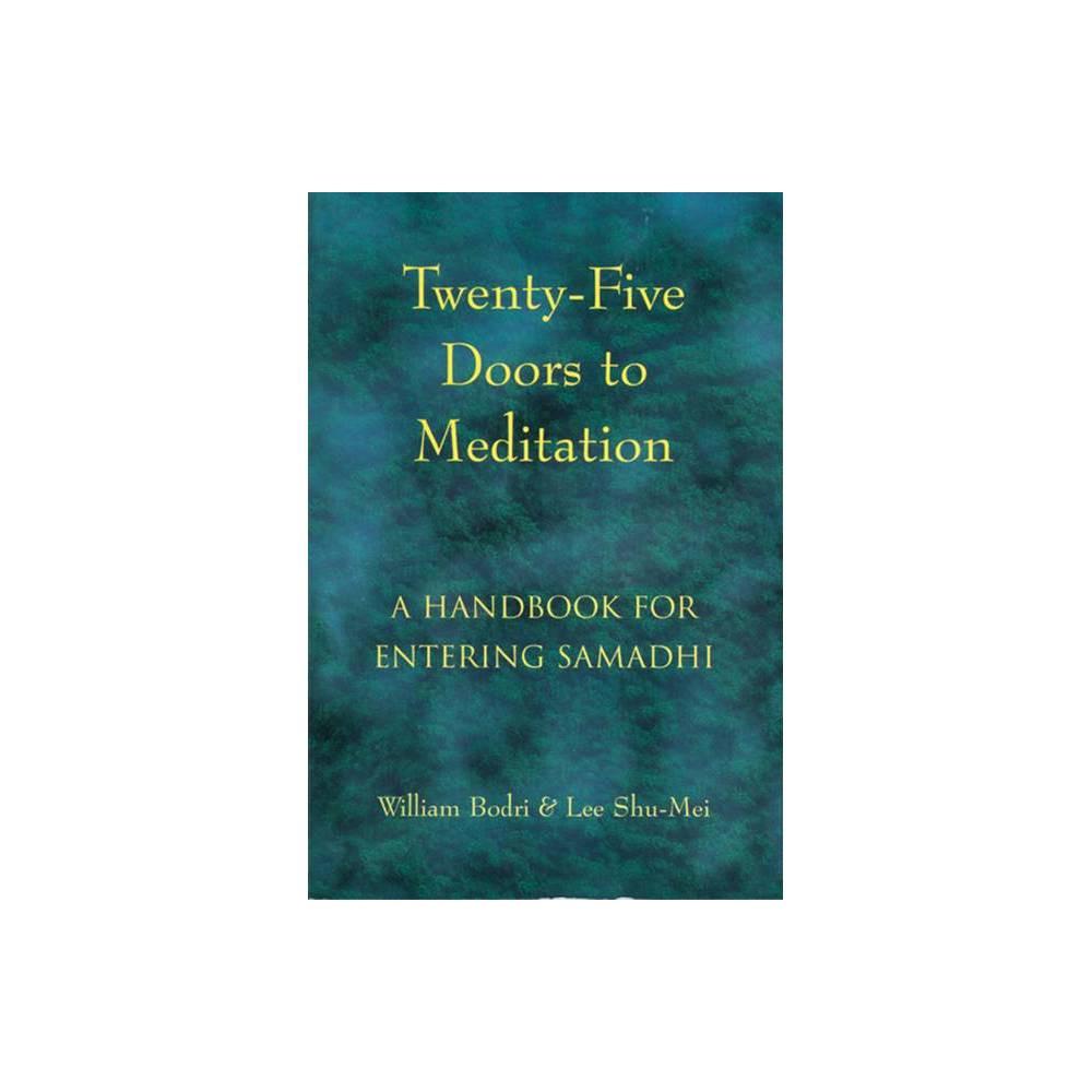 Twenty Five Doors To Meditation By William Bodri Lee Shu Mei Paperback