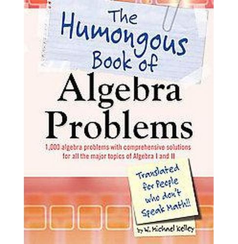 The Humongous Book of Algebra Problems (Paperback) - image 1 of 1