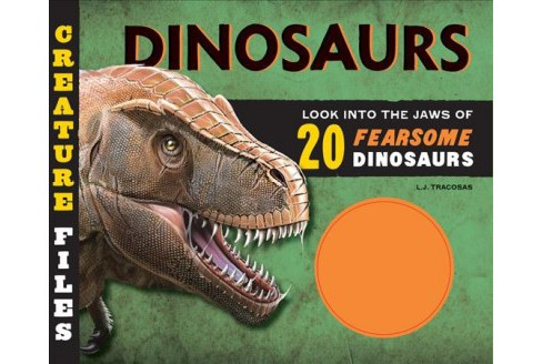 Dinosaurs : Look into the Jaws of 20 Ferocious Dinosaurs -  by L. J. Tracosas (Hardcover) - image 1 of 1
