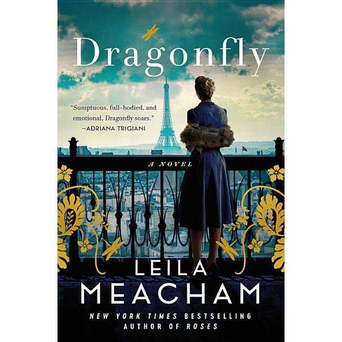 Dragonfly - by  Leila Meacham (Hardcover) - image 1 of 1