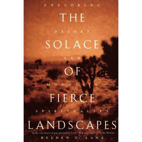 The Solace of Fierce Landscapes - by  Belden C Lane (Paperback) - image 1 of 1