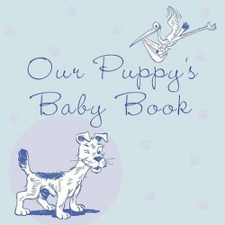 Our Puppy's Baby Book - by  Howell Book House (Paperback)