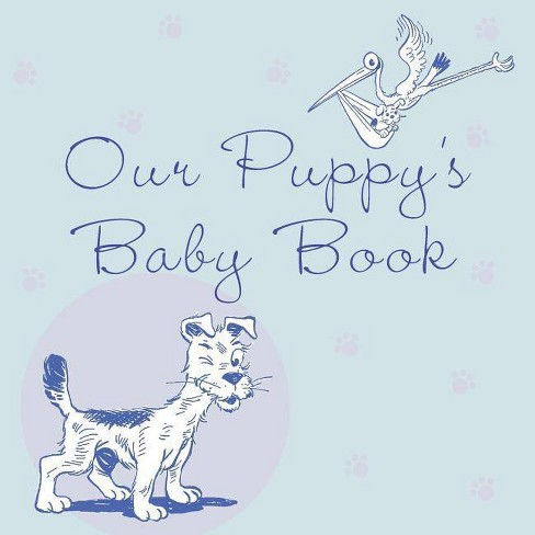 Our Puppy's Baby Book - by  Howell Book House (Paperback) - image 1 of 1