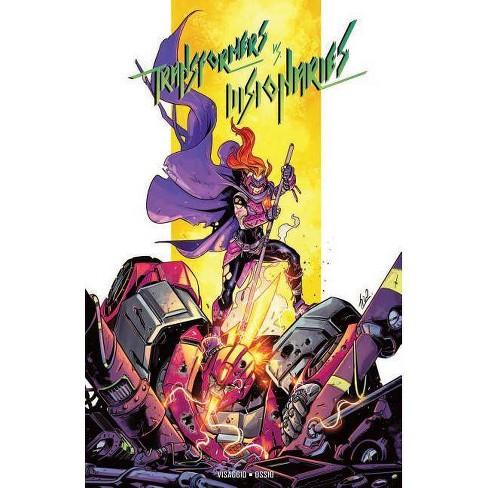 Transformers vs. Visionaries - by  Magdalene Visaggio (Paperback) - image 1 of 1