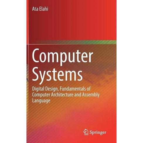 Computer Systems By Ata Elahi Hardcover Target