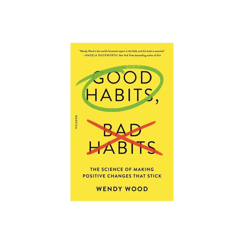 Good Habits Bad Habits By Wendy Wood Paperback