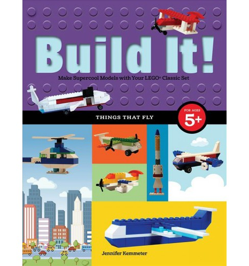 Build It! Things That Fly : Make Supercool Models With Your Favorite Lego Parts (Paperback) (Jennifer - image 1 of 1