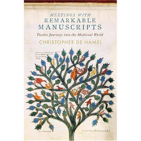 Meetings with Remarkable Manuscripts - by  Christopher de Hamel (Hardcover) - image 1 of 1