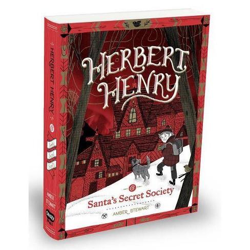 Herbert Henry & Santa's Secret Society - by  Amber Stewart (Hardcover) - image 1 of 1
